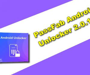 PassFab Android Unlocker 2.0.1.1 Torrent