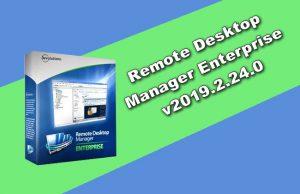 Remote Desktop Manager Enterprise v2019.2.24.0