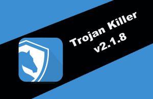 Trojan Killer v2.1.8 Torrent
