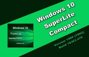 Windows 10 SuperLite Compact