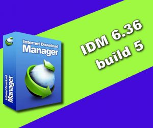 IDM 6.36 build 5 Torrent