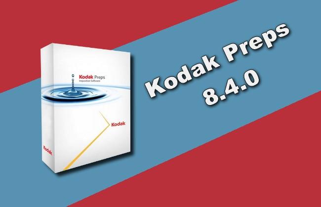 Photo of Kodak Preps 8.4.0 Torrent