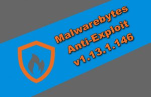 Malwarebytes Anti-Exploit Premium v1.13.1.146