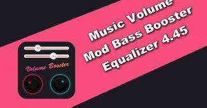 Music Volume Mod Bass Booster & Equalizer 4.45 Apk