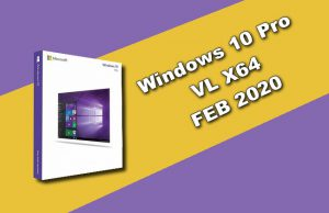 Windows 10 Pro VL X64 FEB 2020