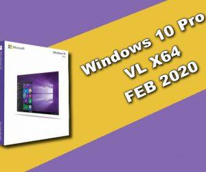 Windows 10 Pro VL X64 FEB 2020