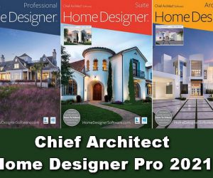 Chief Architect Home Designer Pro 2021