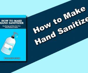 Comment faire un désinfectant pour les mains