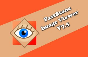 FastStone Image Viewer 7.5 Torrent