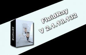 FluidRay 2.1.18.132