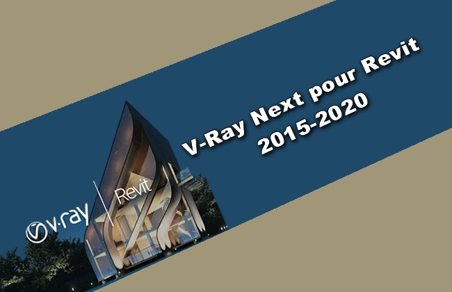 Photo of V-Ray Next pour Revit 2015-2020