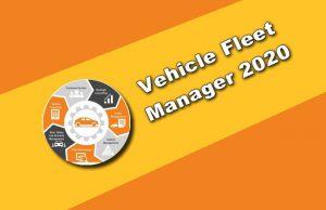 Vehicle Fleet Manager 2020