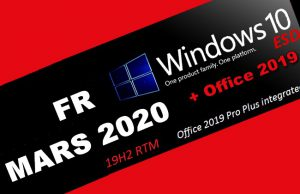 Windows 10 Pro X64 incl Office 2019 fr-FR MARS 2020