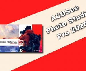 ACDSee Photo Studio Pro 2020 Torrent