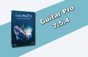 Guitar Pro 7.5.4 Torrent