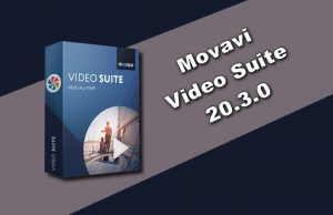 Movavi Video Suite 20.3.0 Torrent