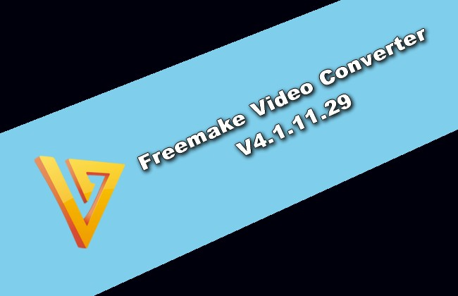 Photo of Freemake Video Converter V4.1.11.29 Torrent