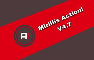 Mirillis Action! v4.7 Torrent