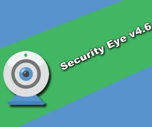 Security Eye v4.6 Torrent