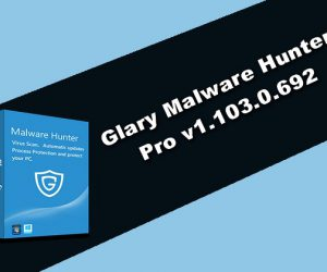 Glary Malware Hunter Pro 2020 Torrent