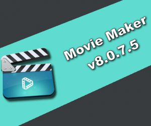 Movie Maker v8.0.7.5