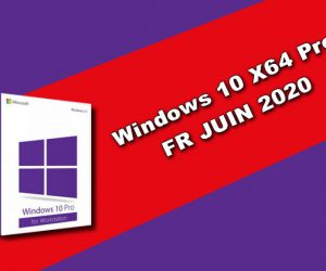 Windows 10 X64 Pro FR JUIN 2020