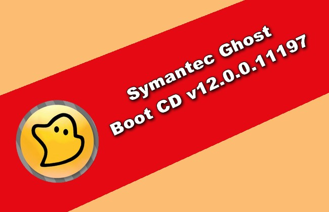 Symantec Ghost Boot CD v12.0.0.11197