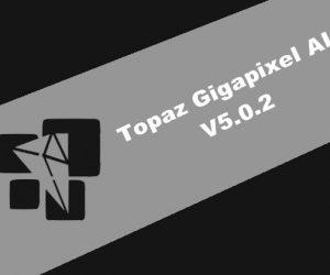 Topaz Gigapixel AI v5.0.2
