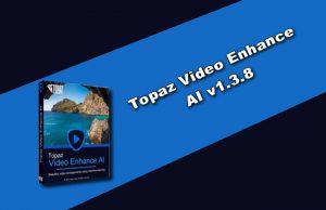 Topaz Video Enhance AI v1.3.8