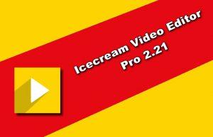 Icecream Video Editor Pro 2.21