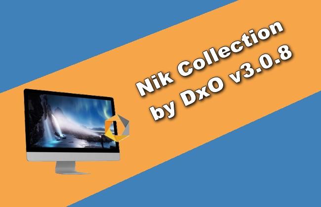 Nik Collection by DxO v3.0.8