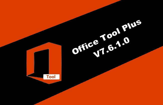 Office Tool Plus v7.6.1.0 Torrent