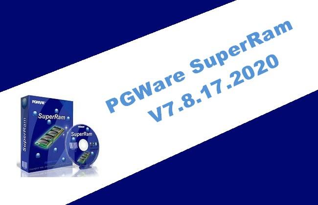 PGWare SuperRam v7.8.17.2020