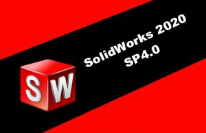SolidWorks 2020 SP4.0 Torrent