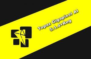 Topaz Gigapixel AI 5.1.4+Reg