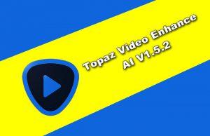 Topaz Video Enhance AI v1.5.2