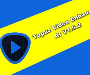 Topaz Video Enhance AI v1.5.2