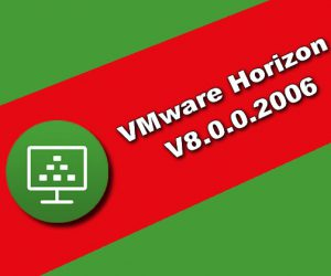 VMware Horizon v8.0.0.2006 Torrent