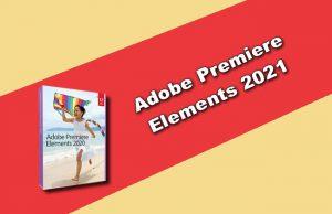 Adobe Premiere Elements 2021 Torrent