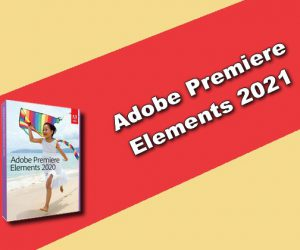 Adobe Premiere Elements 2021 Torrent