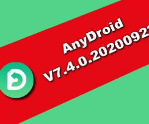 AnyDroid 7.4.0.20200922 Torrent