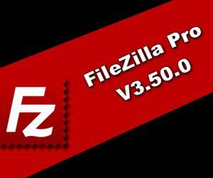 FileZilla Pro 3.50.0 Torrent