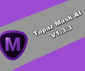 Topaz Mask AI 1.3.3 Torrent