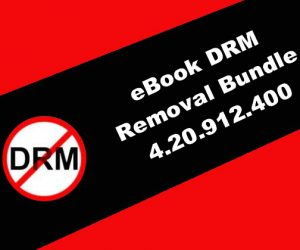 eBook DRM Removal Bundle 4.20.912.400