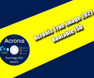 Acronis True Image 2021 Bootable ISO