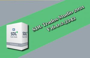 SDL Trados Studio 2021 16.0.2.3343 Torrent