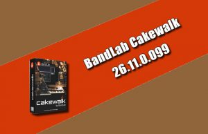 BandLab Cakewalk 26.11.0.099 Torrent