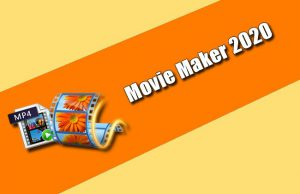 Movie Maker 2020 Torrent