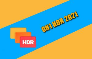 ON1 HDR 2021 Torrent