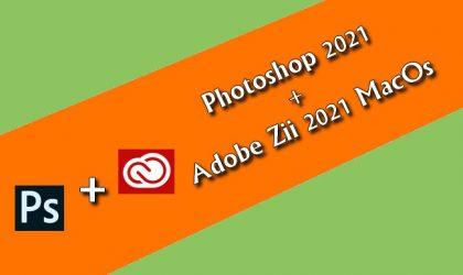 Photoshop 2021+ Zii 2021